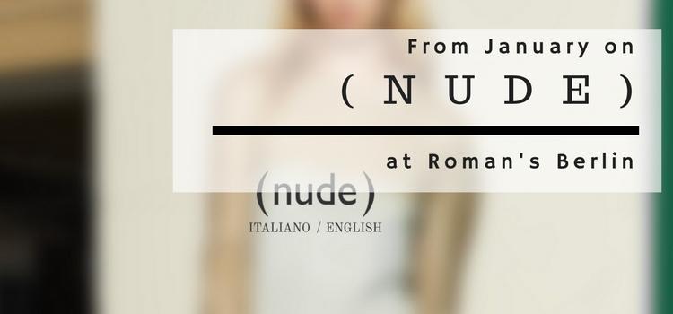 ( nude ) bei Roman's Berlin