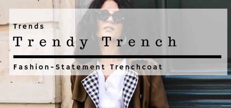Trendy Trench